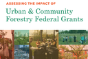 Assessing the Impact of Urban and Community Forestry Grants